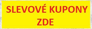 Slevové kupony -  ZDE