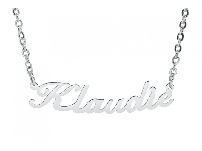 Řetízek se jménem - Klaudie  chirurgická ocel, dárkově zabaleno