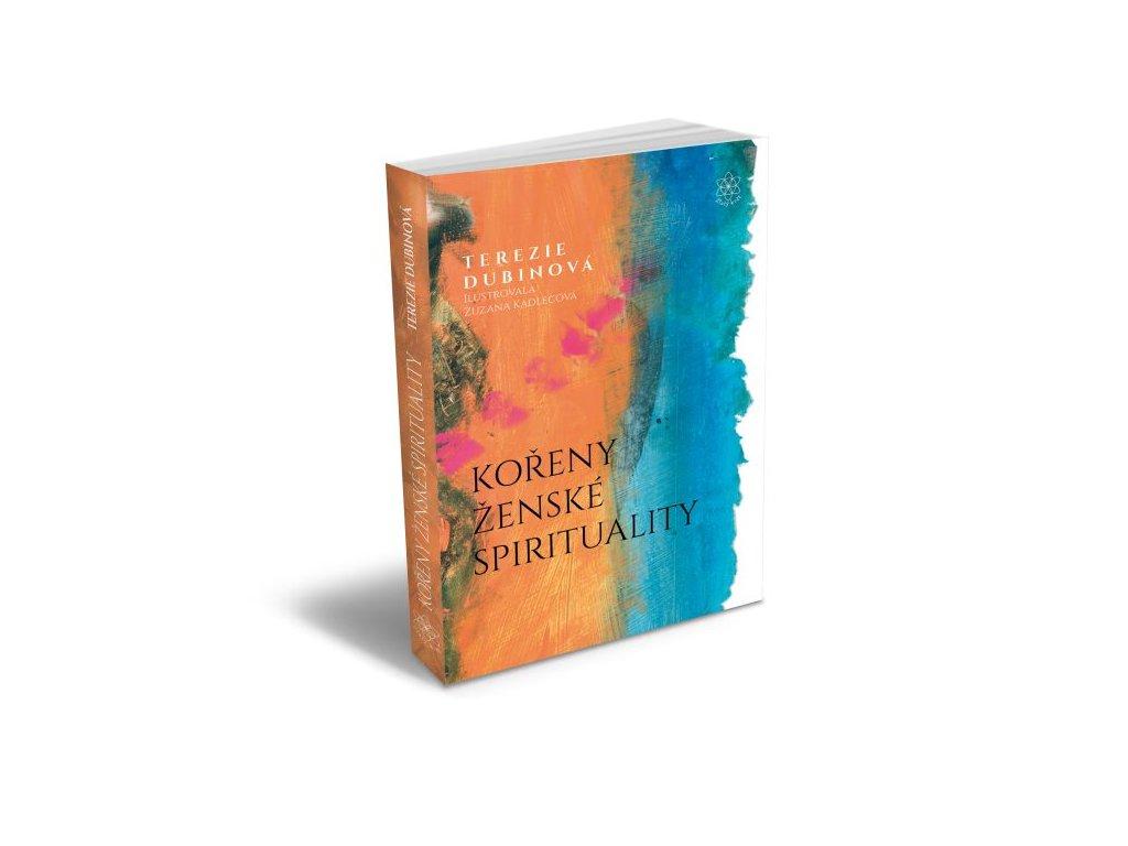 1348 koreny zenske spirituality terezie dubinova phd