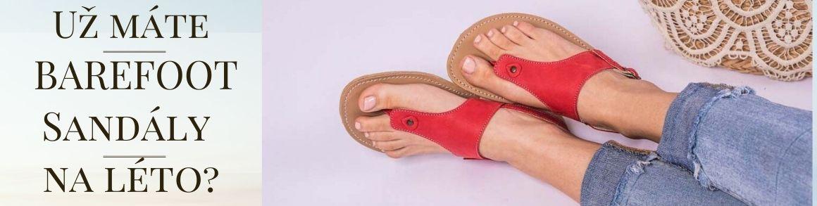 Už máte své barefoot sandály na léto?