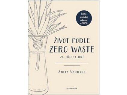 Život podle Zero Waste za třicet dní
