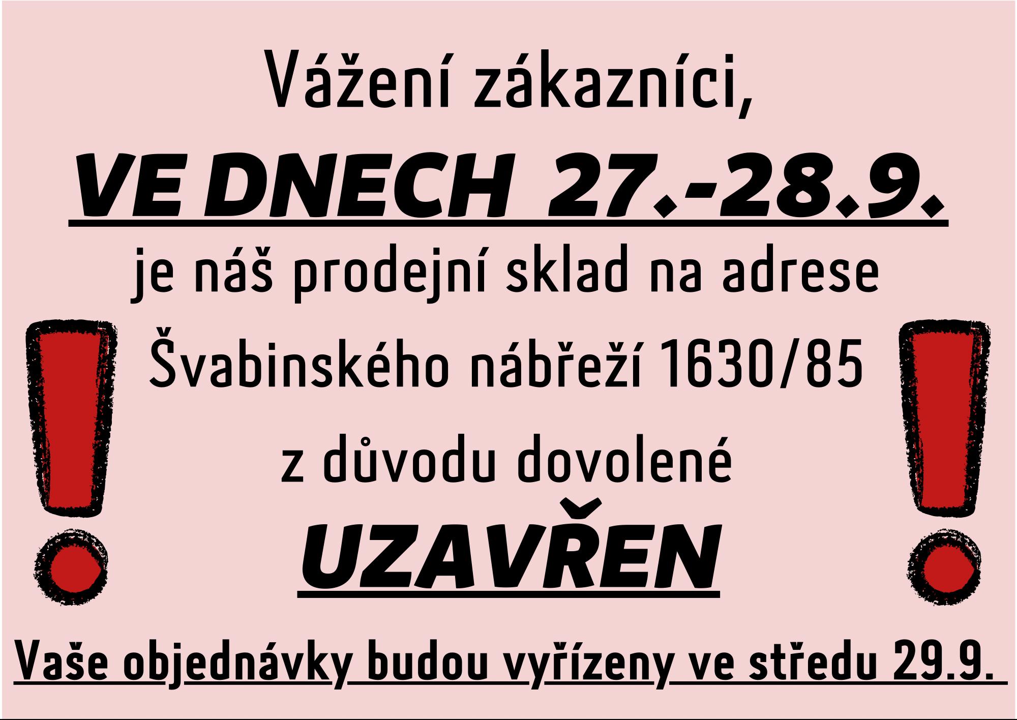 27.-28.9. ZAVŘENO - objednávky budou vyřízeny 29.9.2021