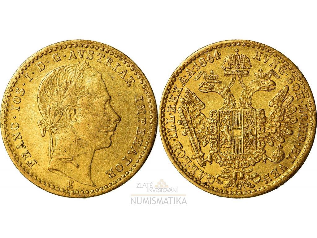 Zlatý dukát František Josef I.1864 E