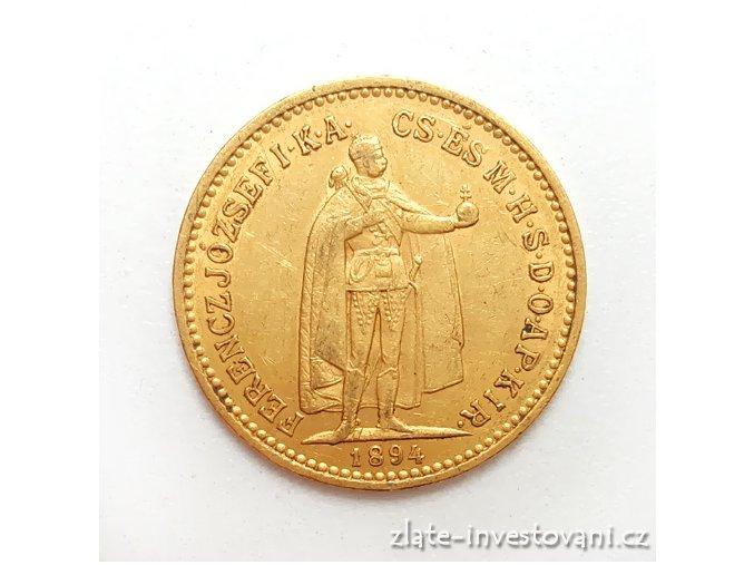 Zlatá mince Desetikoruna Františka Josefa I.-uherská ražba 1894 K.B.