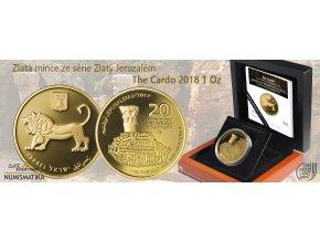 Zlatá mince série Zlatý Jeruzalém- The Cardo  2018 1 Oz