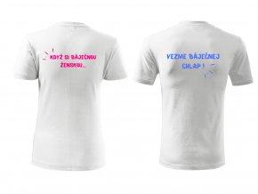 Tričko pro páry- Když si báječnou..Vezme báječnej... (Velikost dámská XS, Velikost pánská XL)