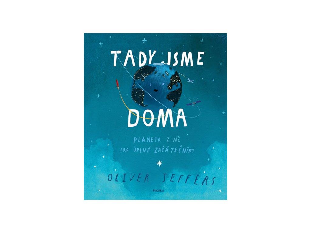 TADY JSME DOMA, OLIVER JEFFERS, zlatavelryba.cz, 1