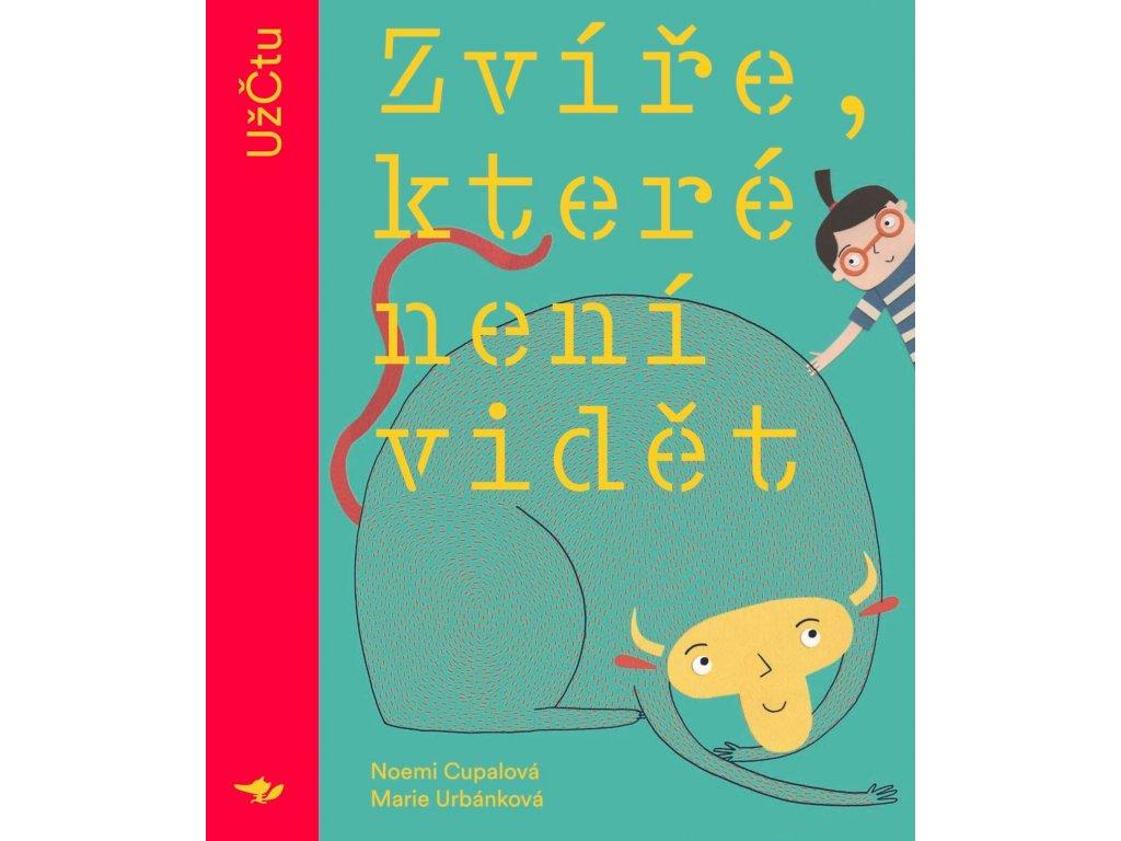 ZVÍŘE, KTERÉ NENÍ VIDĚT, NOEMI CUPALOVÁ, zlatavelryba.cz, 1