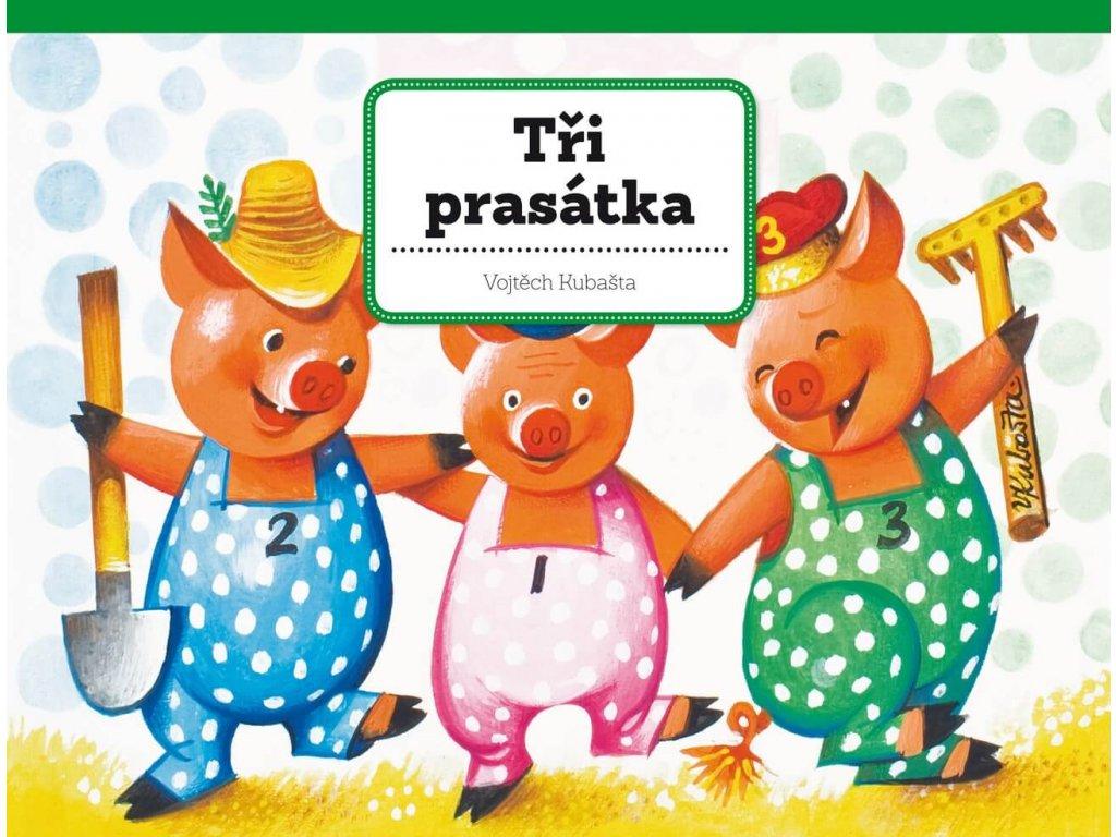 Tři prasátka, Vojtěch Kubašta, zlatavelryba.cz(1)