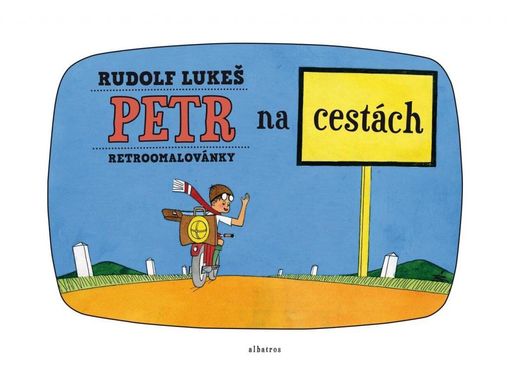 PETR NA CESTÁCH, RETROOMALOVÁNKY, RUDOLF LUKEŠ, zlatavelryba.cz, 1