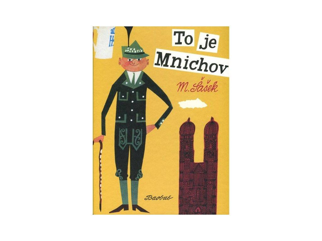 TO JE MNICHOV,ŠAŠEK, zlatavelryba.cz (1)