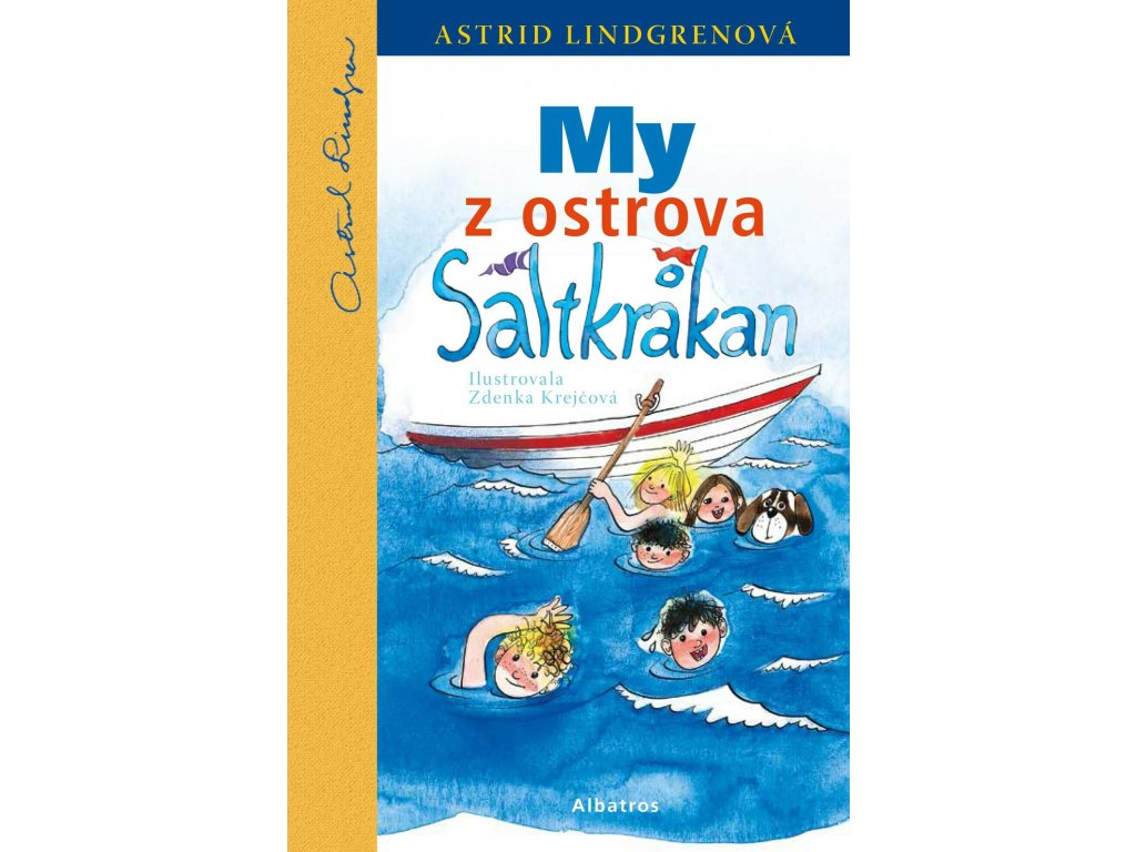 My z ostrova Saltkrakan, Astrid Lindgrenová, zlatavelryba.cz 1