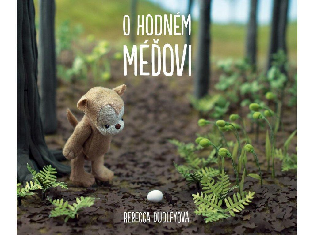 O HODNÉM MÉĎOVI, REBECCA DUDLEY, zlatavelryba.cz (1)