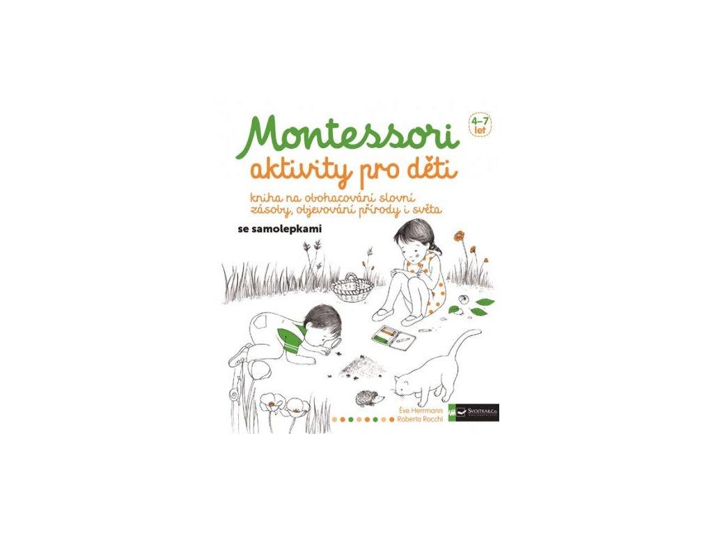 MONTESSORI AKTIVITY PRO DĚTI ÉVE HERRMANN;ROBERTA ROCCH, zlatavelryba.cz (1)