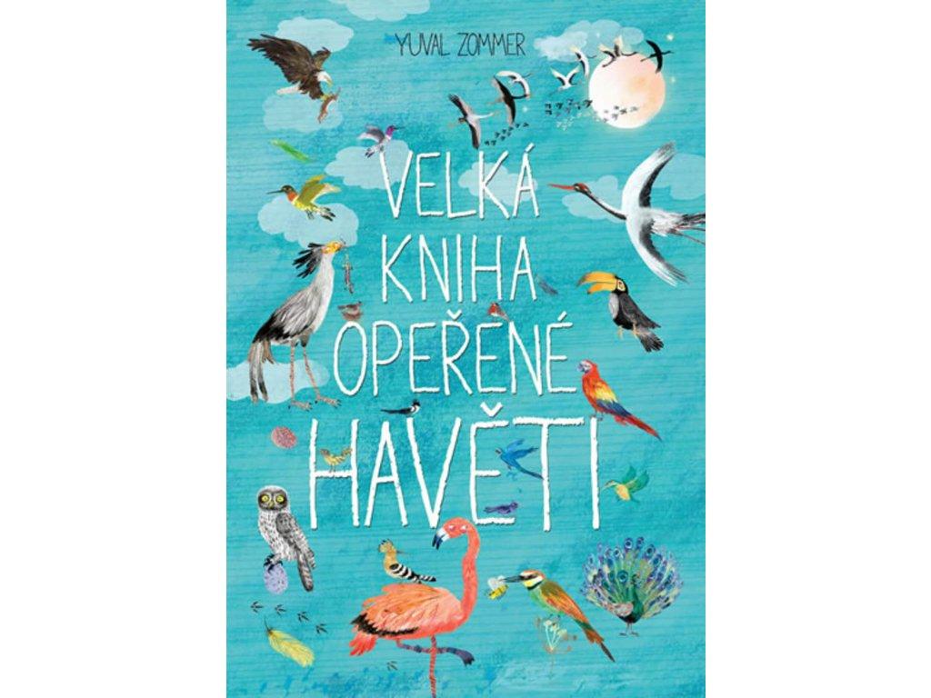 Velká kniha opeřené havěti, Yuval Zommer, zlatavelryba.cz 1