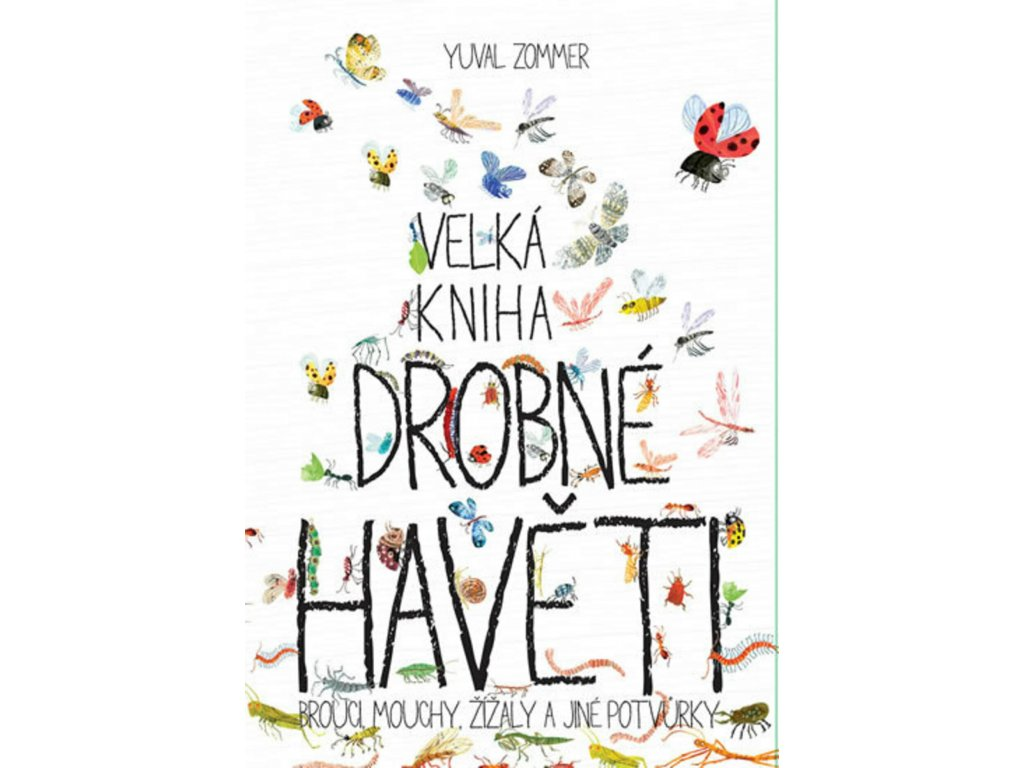 Velká kniha drobné havěti, Yuval Zommer, zlatavelryba.cz 1 (1)