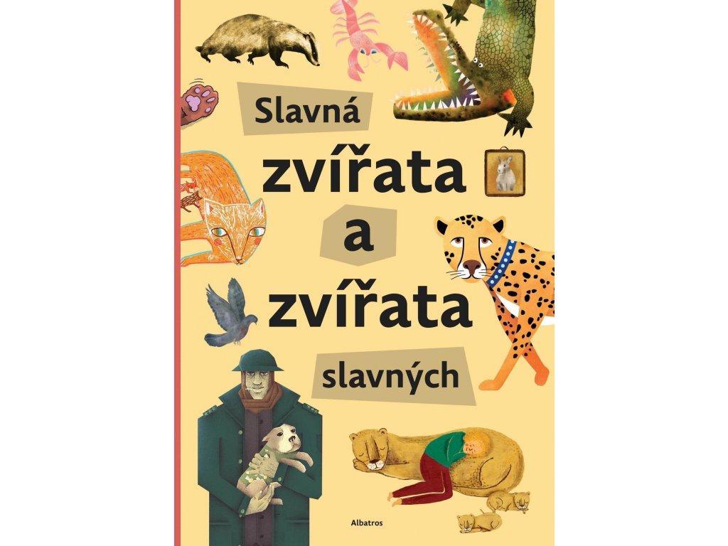 Slavná zvířata a zvířata slavných, Štěpánka Sekaninová, zlatavelryba.cz 1