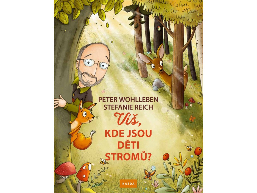 VÍŠ, KDE JSOU DĚTI STROMŮ PETER WOHLLEBEN, zlatavelryba.cz (1)