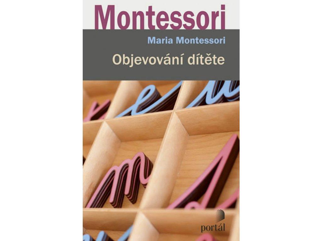 Objevování dítěte, Maria Montessori, zlatavelryba.cz 1
