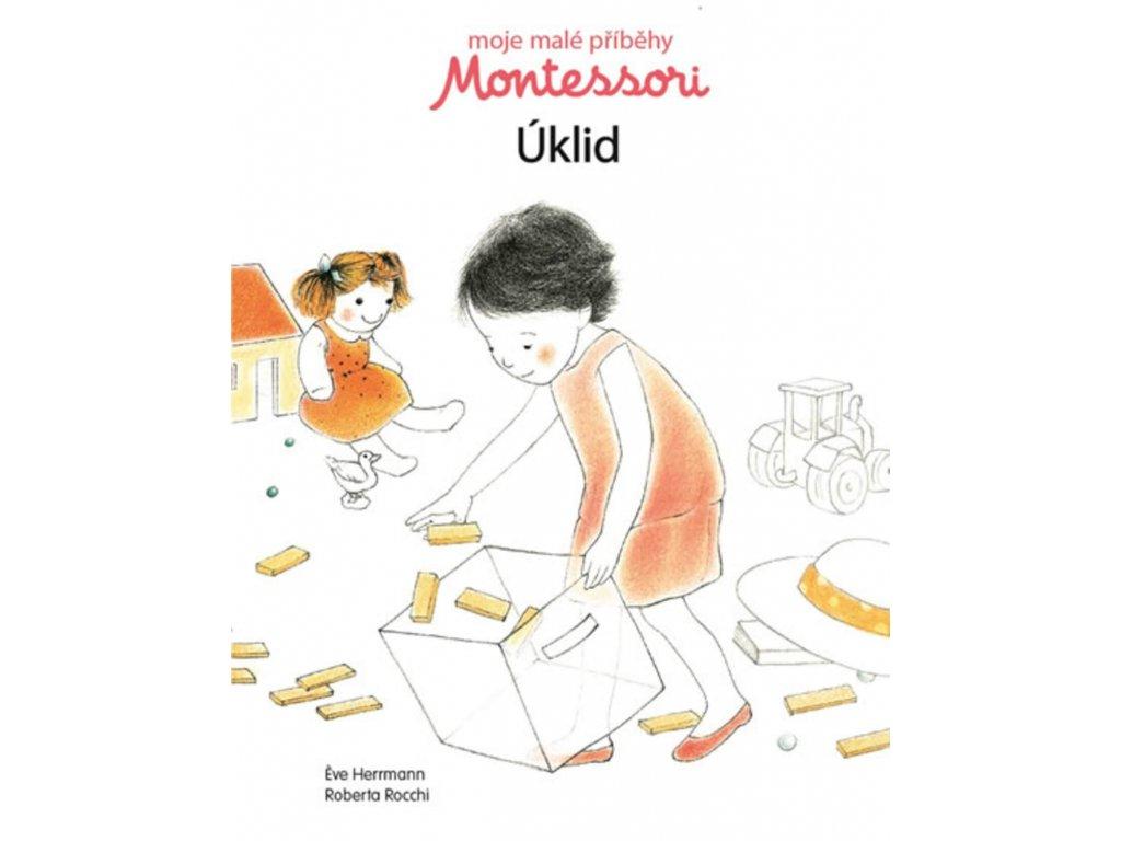 Moje malé příběhy Montessori Úklid, Éve Herrmann, zlatavelryba.cz 1