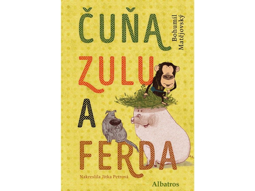 ČUŇA, ZULU A FERDA, BOHUMIL MATĚJOVSKÝ, zlatavelryba.cz (1)