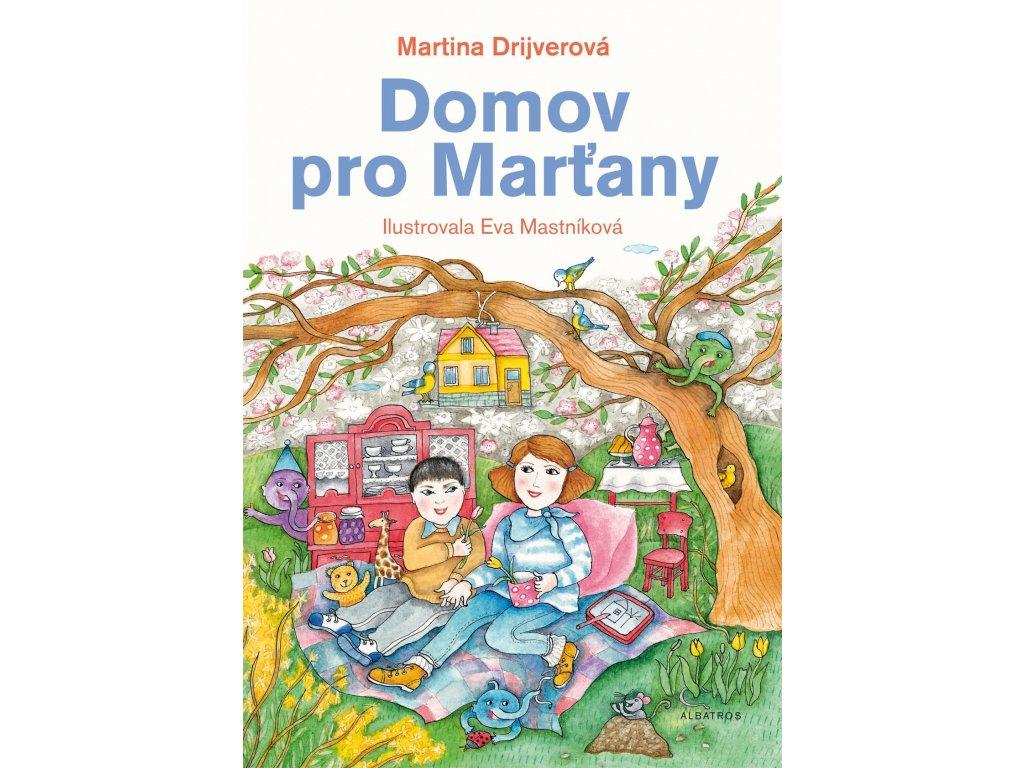 DOMOV PRO MARŤANY, MARTINA DRIJVEROVÁ, zlatavelryba.cz (1)