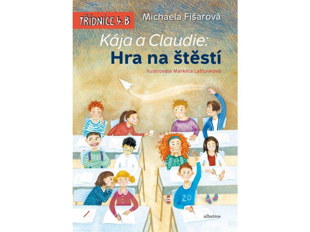 KÁJA A CLAUDIE HRA NA ŠTĚSTÍ, MICHAELA FIŠAROVÁ, zlatavelryba.cz (1)