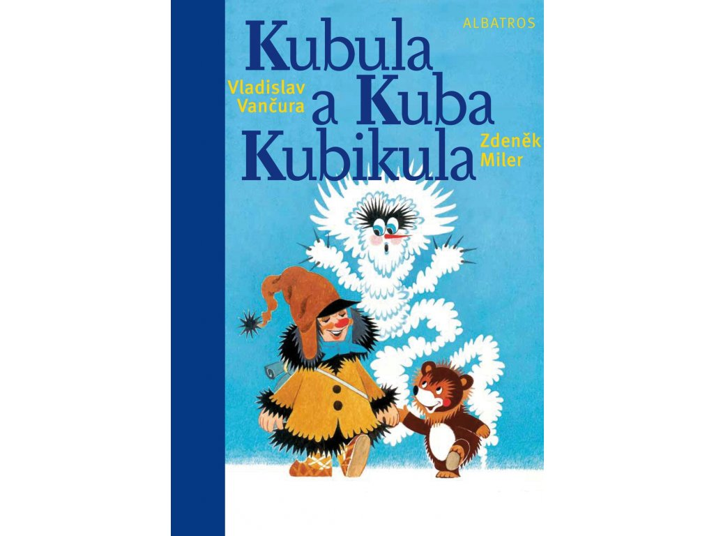 KUBULA A KUBA KUBIKULA, VLADISLAV VANČURA, zlatavelryba.cz (1)