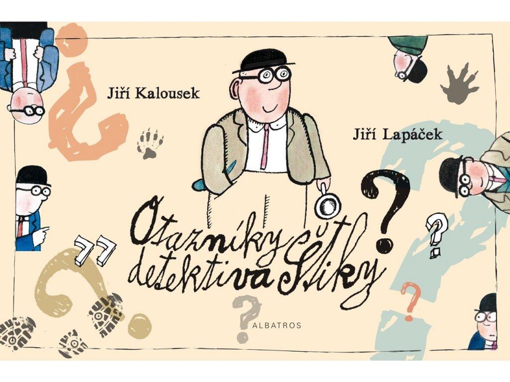 OTAZNÍKY DETEKTIVA ŠTIKY, JIŘÍ LAPÁČEK, zlatavelryba.cz (1)