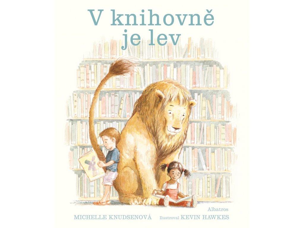 V KNIHOVNĚ JE LEV, MICHELLE KNUDSENOVÁ, zlatavelryba.cz (1)