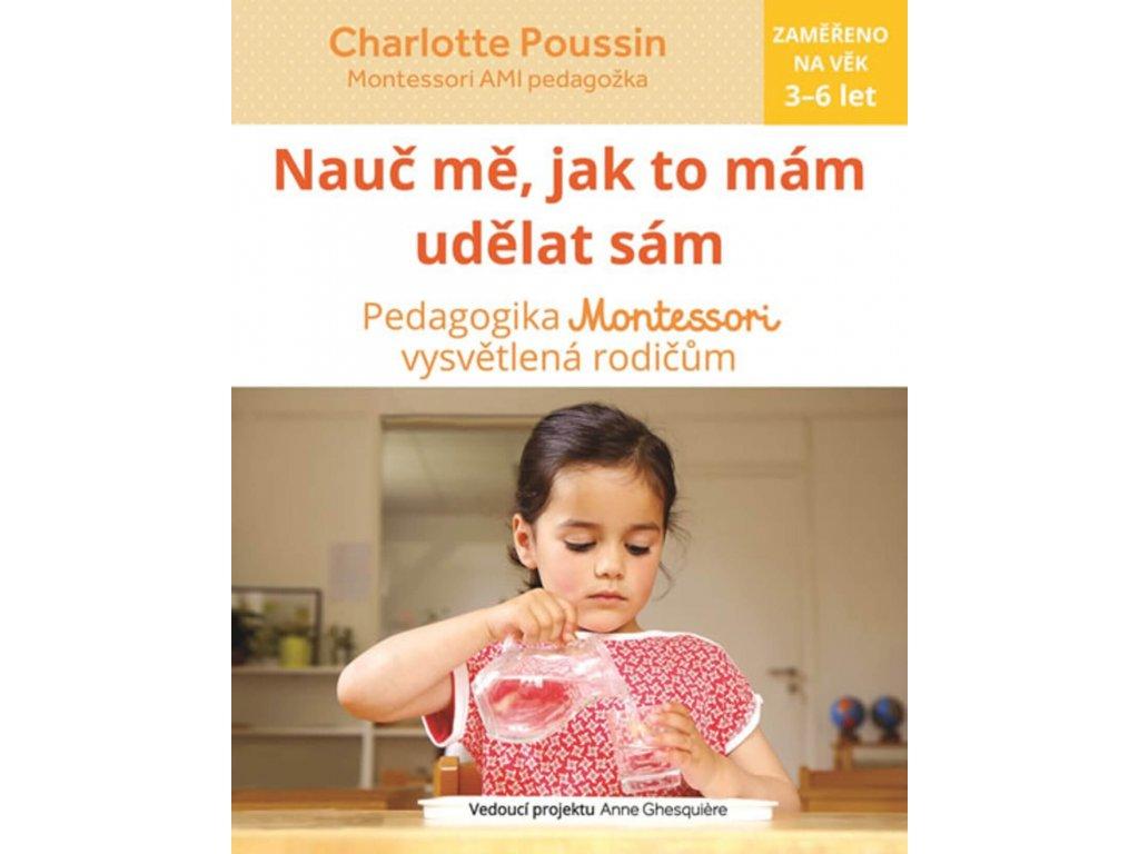 Nauč mě, jak to mám udělat sám, Charlotte Poussin, zlatavelryba.cz 1