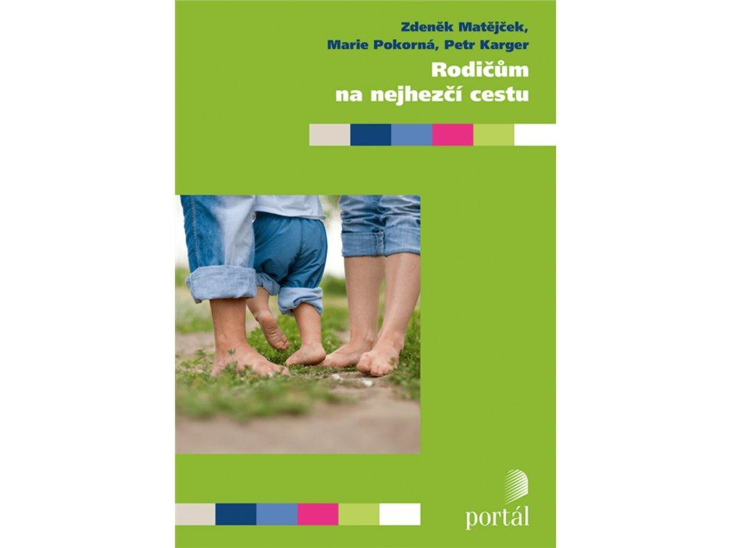 Rodičům na nejhezčí cestu, Zdeněk Matějček, zlatavelryba.cz 1