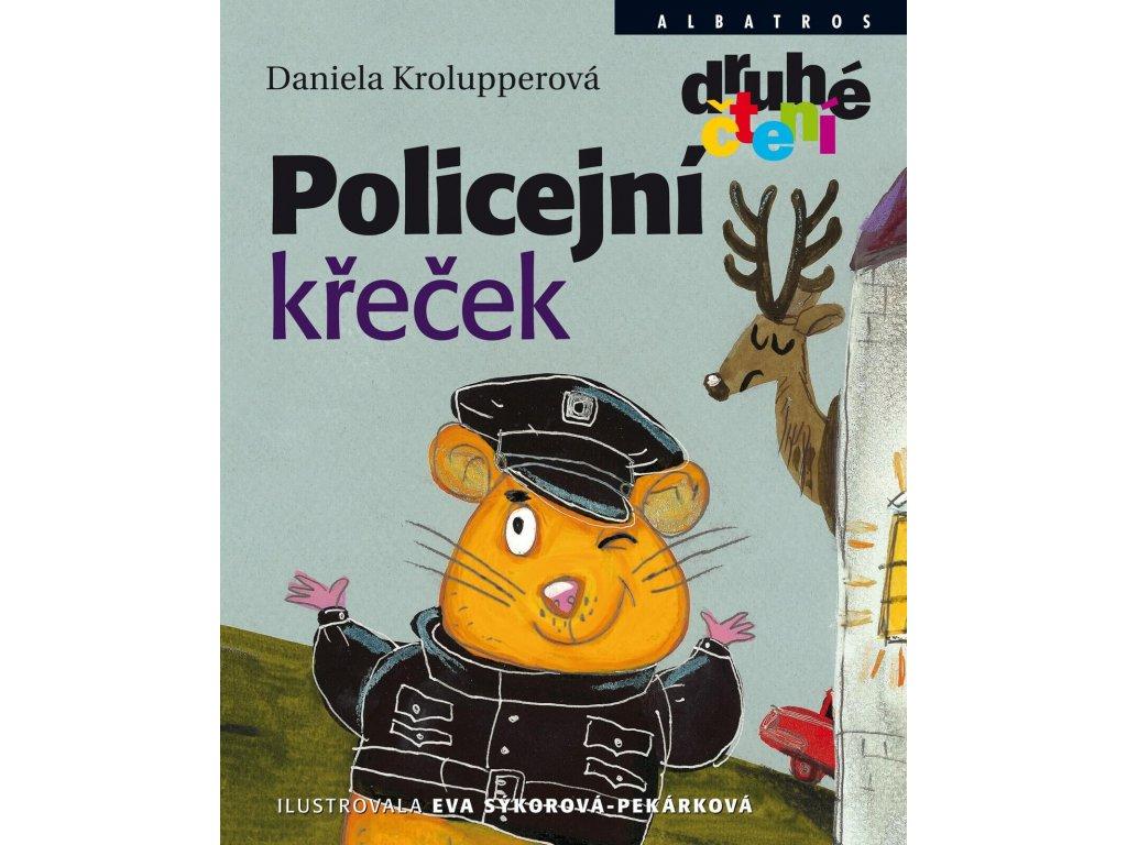 Policejní křeček, Daniela Krolupperová, zlatavelryba.cz 1