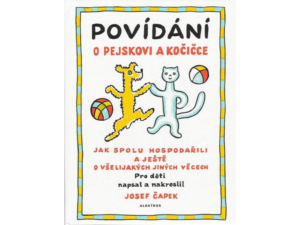 Povídání o pejskovi a kočičce, Josef Čapek, zlatavelryba.cz 1
