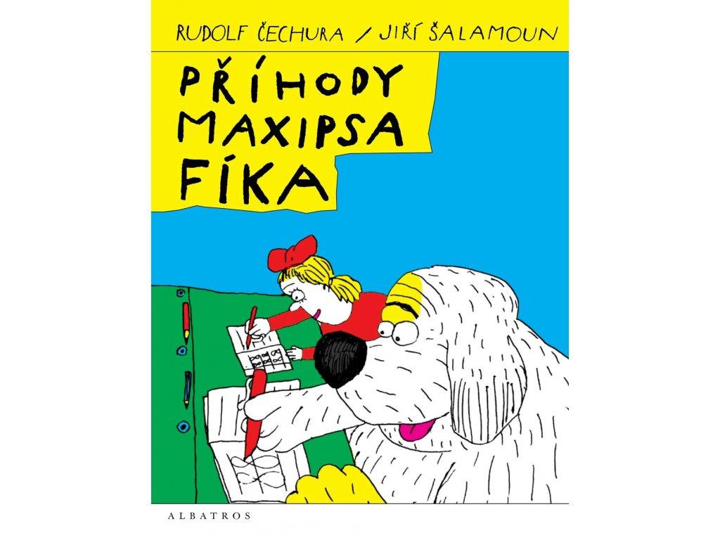 Příhody maxipsa Fíka, Rudolf Čechura, zlatavelryba.cz 1