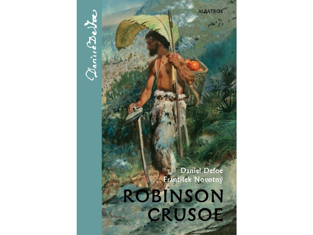 Robinson Crusoe, Daniel Defoe, František Novotný, zlatavelryba.cz 1