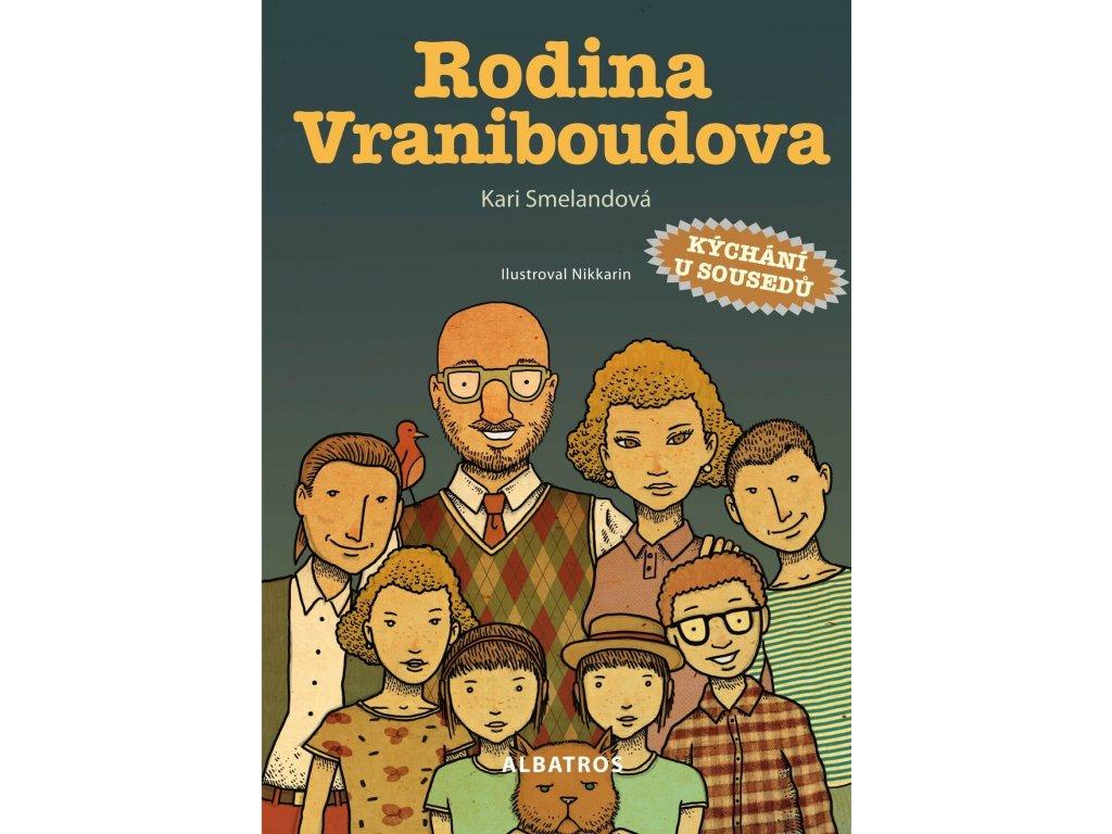 Rodina Vraniboudova, Kari Smelandová, zlatavelryba.cz 1