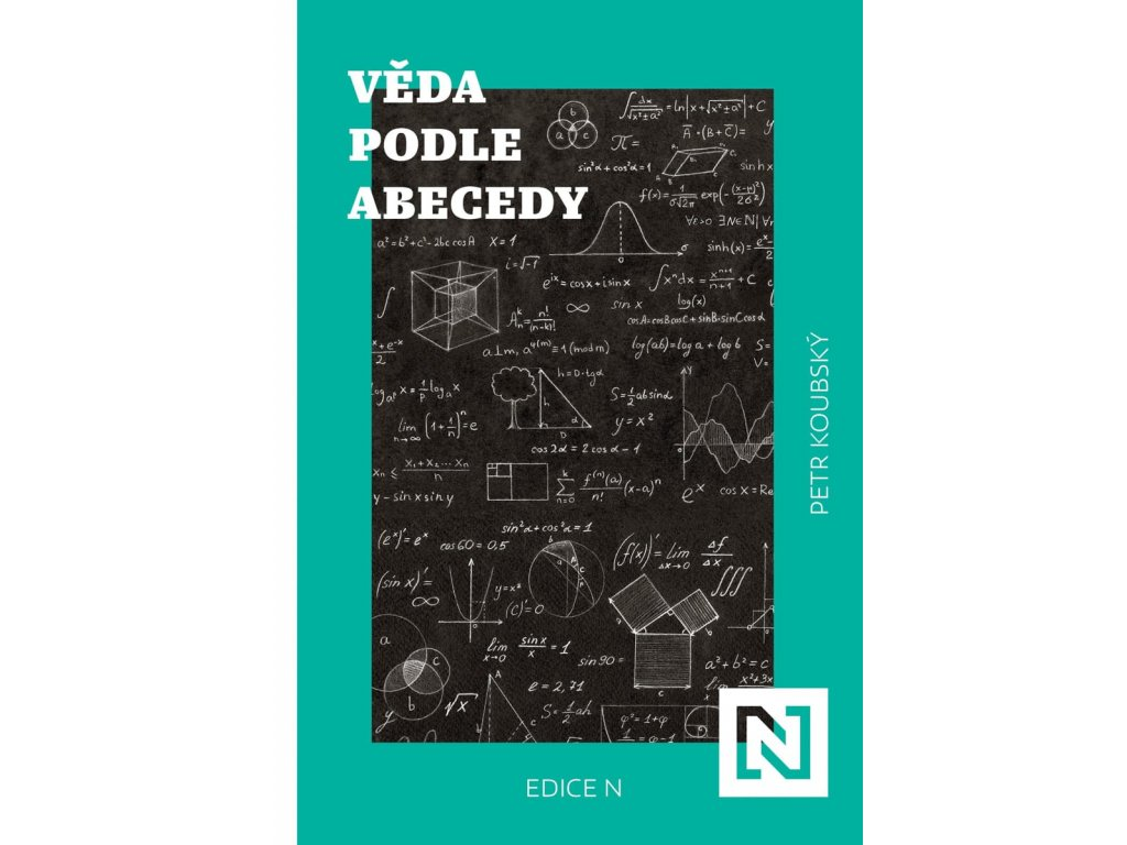 Věda podle abecedy Petr Koubský, zlatavelryba.cz 1
