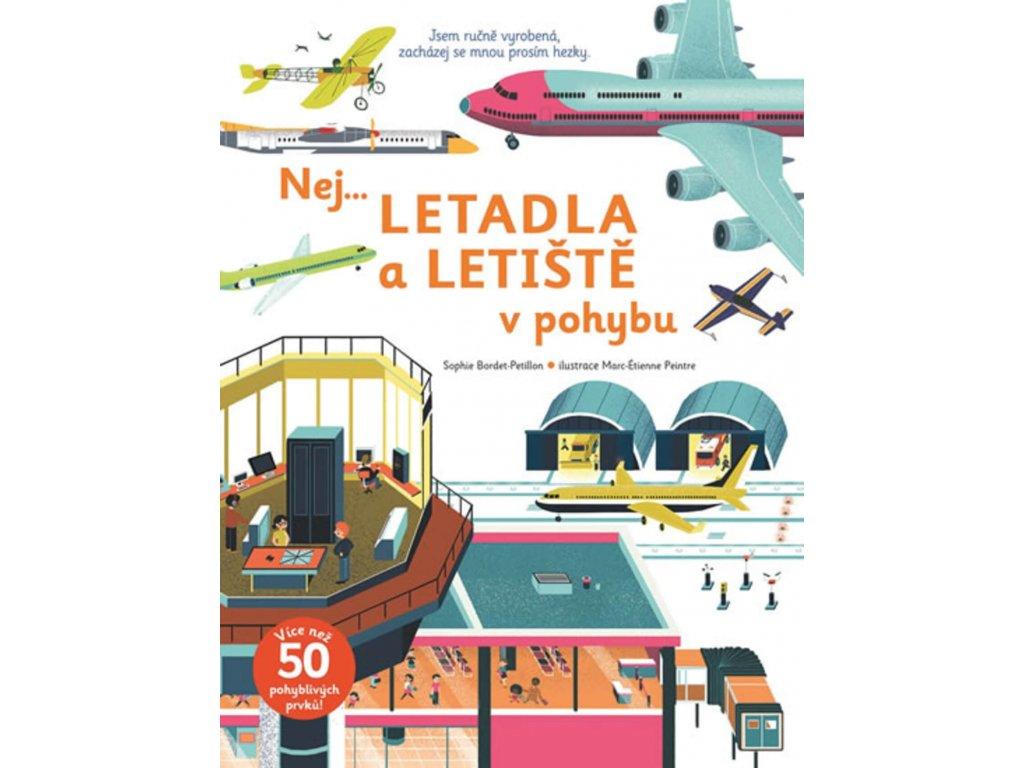 NEJ...LETADLA A LETIŠTĚ V POHYBU, SOPHIE BORDET PETILLON, zlatavelryba.cz (1)