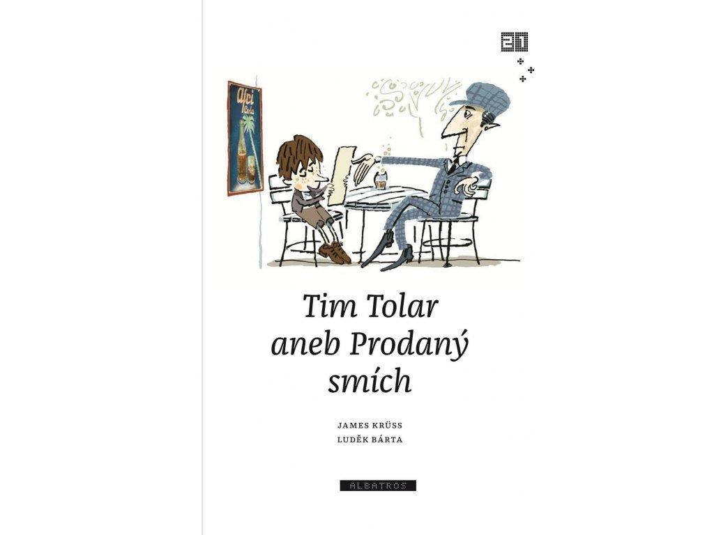 TIM TOLAR ANEB PRODANÝ SMÍCH, zlatavelryba.cz, 1