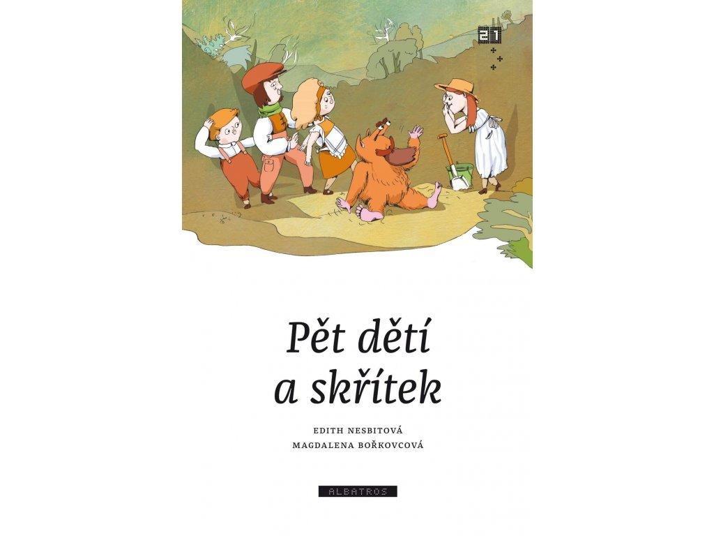 PĚT DĚTÍ A SKŘÍTEK, EDITH NESBITOVÁ, zlatavelryba.cz, 1