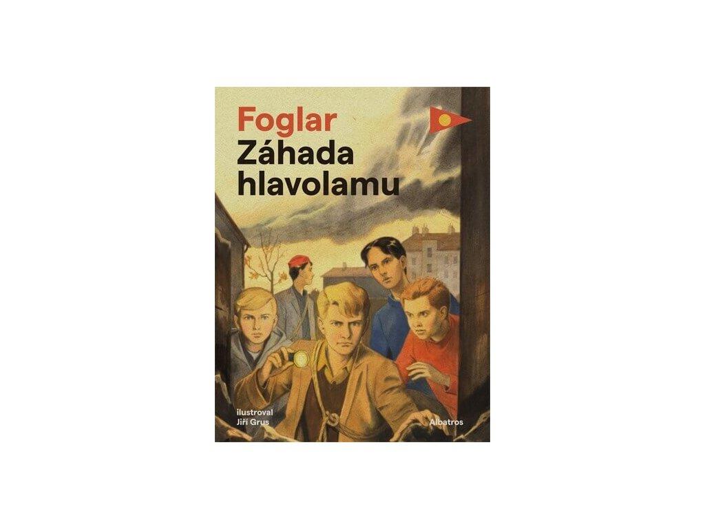 ZÁHADA HLAVOLAMU, JAROSLAV FOGLAR, zlatavelryba.cz, 1
