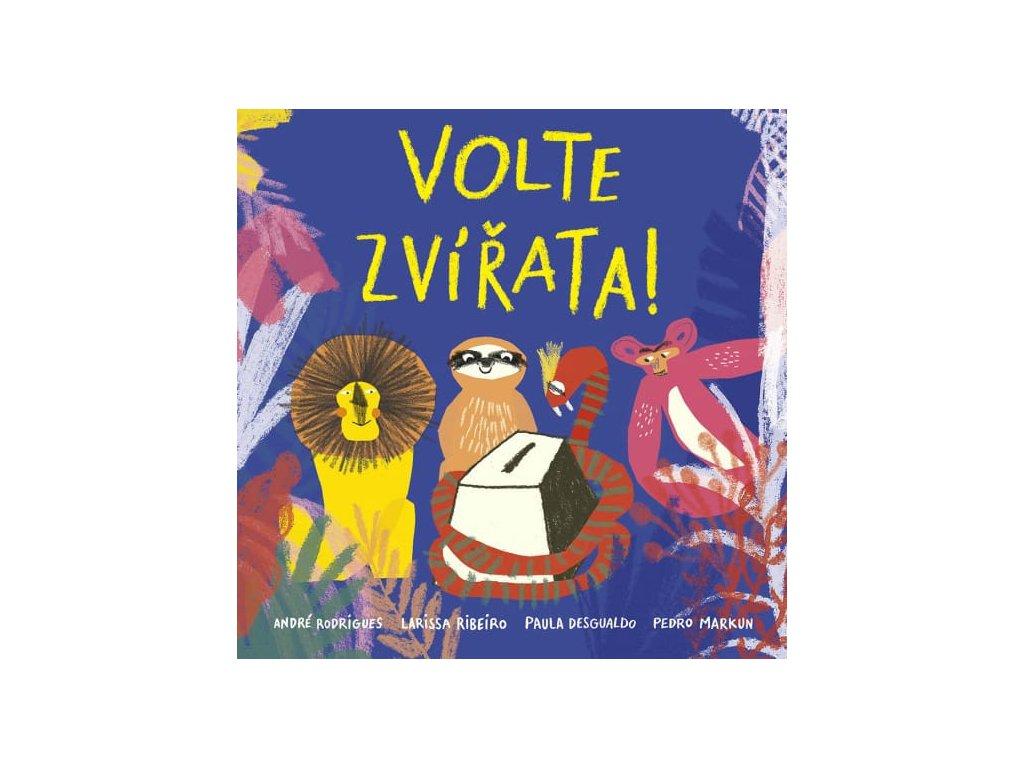Volte zvířata!, Rodrigues, Ribeiro, Desgualdo, Markun, zlatavelryba.cz, 1