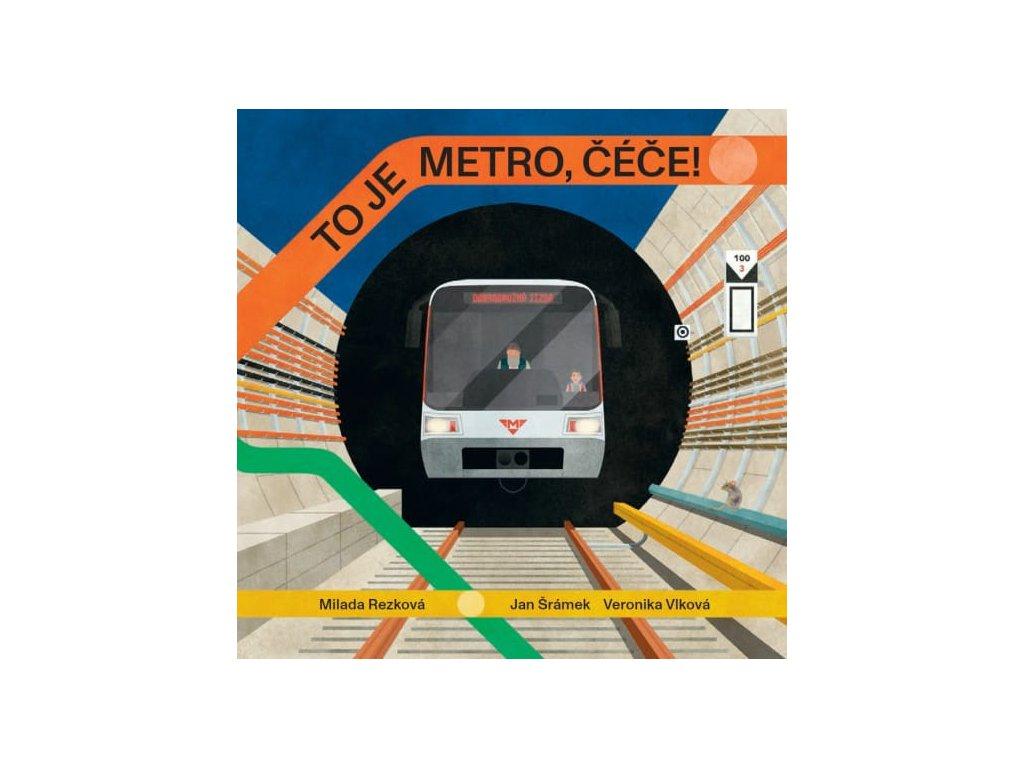 To je metro, čéče!, Milada Rezková, zlatavelryba.cz, 1
