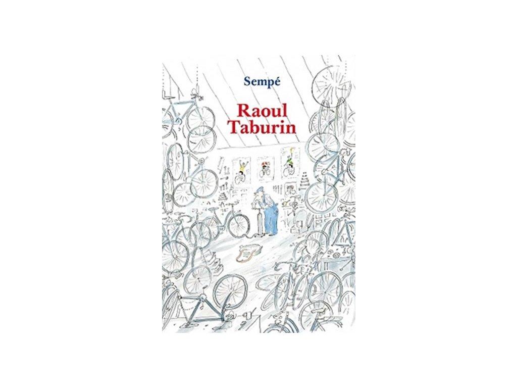 RAOUL TABURIN, JEAN JACQUES SEMPÉ, zlatavelryba.cz