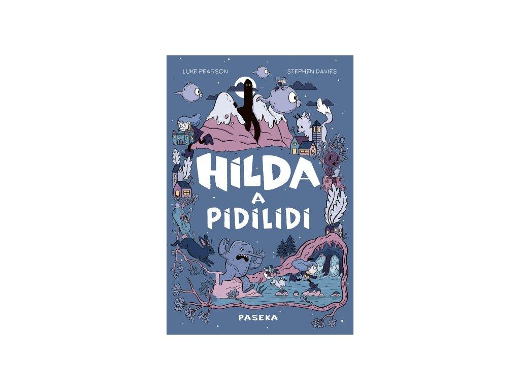 Hilda a pidilidi, Luke Pearson, zlatavelryba.cz, 1