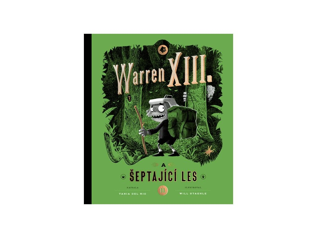 Warren XIII. a šeptající les, Tania del Rio, zlatavelryba.cz, 1