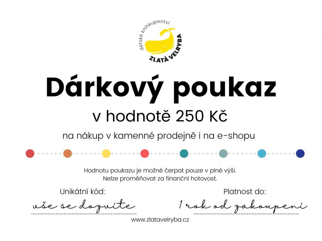 Dárkový poukaz 250 korun, www.zlatavelryba.cz