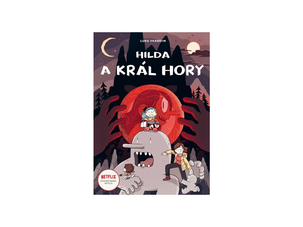 Hilda a král hory, Luke Pearson, zlatavelryba.cz, 1