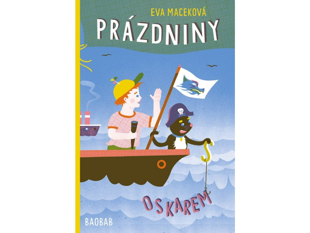 Prázdniny s Oskarem, Eva Maceková, zlatavelryba.cz, 1